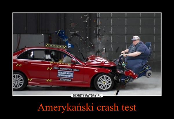 Amerykański crash test –