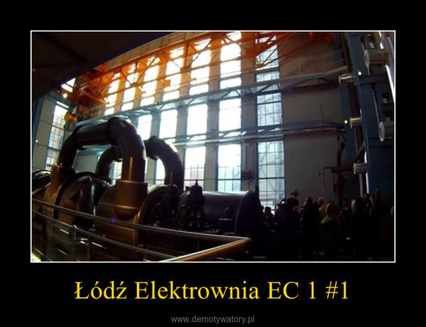 Łódź Elektrownia EC 1 #1 –