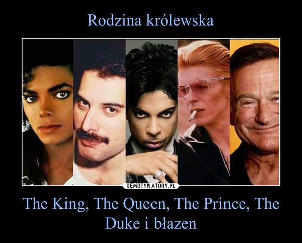 The King, The Queen, The Prince, The Duke i błazen –
