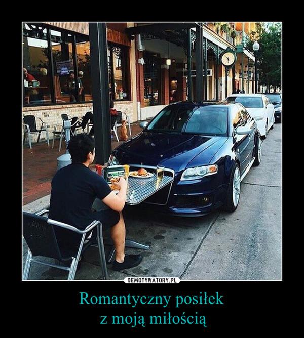 Romantyczny posiłek z moją miłością –