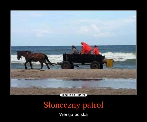 Słoneczny patrol – Wersja polska