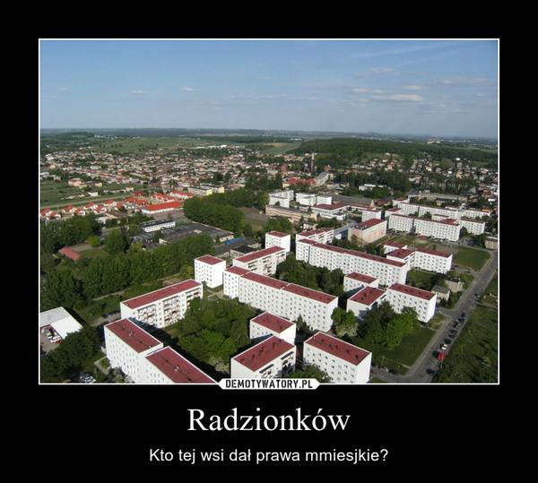 Radzionków – Kto tej wsi dał prawa mmiesjkie?