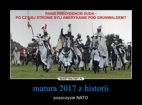 matura 2017 z historii – poszczycie NATO