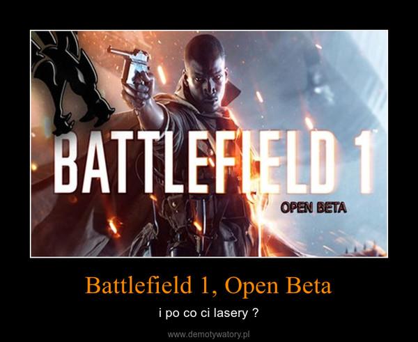 Battlefield 1, Open Beta – i po co ci lasery ?