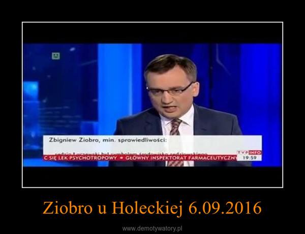 Ziobro u Holeckiej 6.09.2016 –