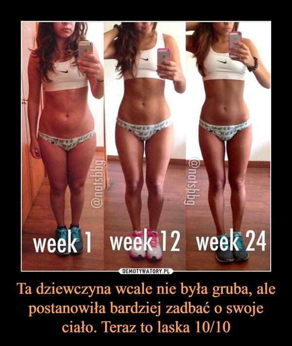 Ta dziewczyna wcale nie była gruba, ale postanowiła bardziej zadbać o swoje ciało. Teraz to laska 10/10 –  week 1 week 12 week 24