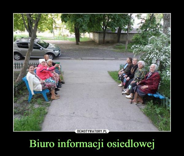 Biuro informacji osiedlowej –