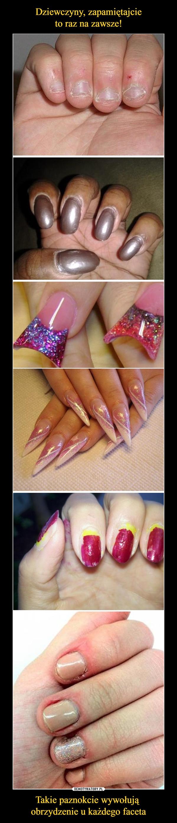 Takie paznokcie wywołują obrzydzenie u każdego faceta –