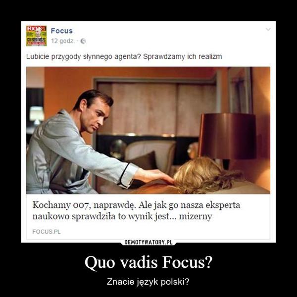 Quo vadis Focus? – Znacie język polski?
