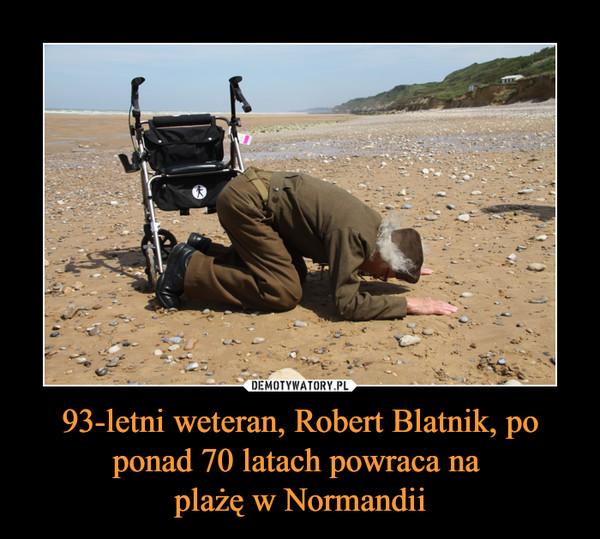93-letni weteran, Robert Blatnik, po ponad 70 latach powraca na plażę w Normandii –