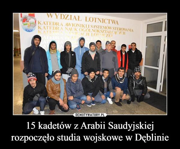 15 kadetów z Arabii Saudyjskiej rozpoczęło studia wojskowe w Dęblinie –