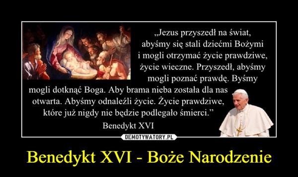 Benedykt XVI - Boże Narodzenie –