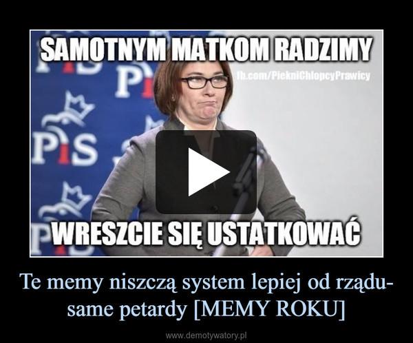 Te memy niszczą system lepiej od rządu- same petardy [MEMY ROKU] –
