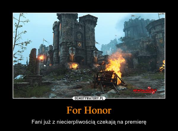 For Honor – Fani już z niecierpliwością czekają na premierę