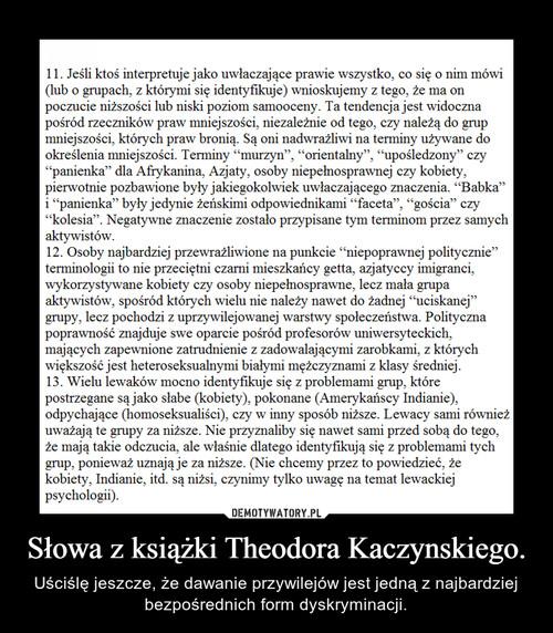 Słowa z książki Theodora Kaczynskiego.