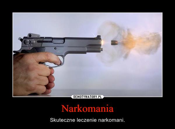 Narkomania – Skuteczne leczenie narkomani.