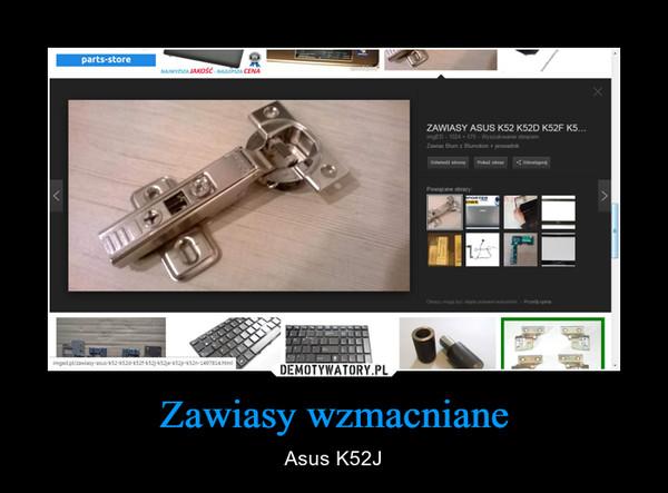 Zawiasy wzmacniane – Asus K52J