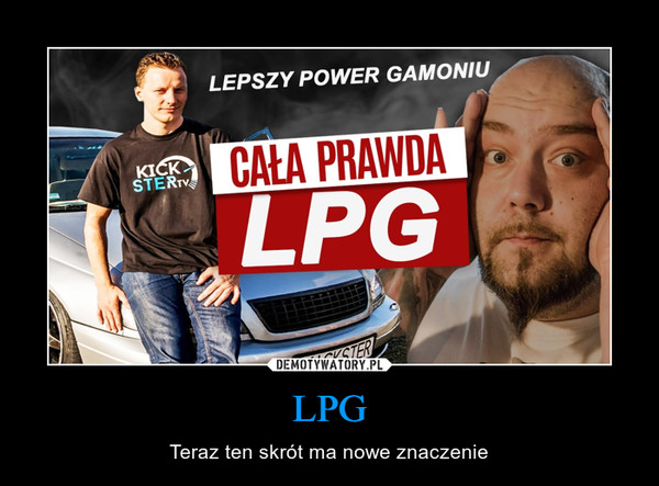 LPG – Teraz ten skrót ma nowe znaczenie