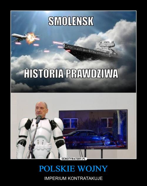 POLSKIE WOJNY