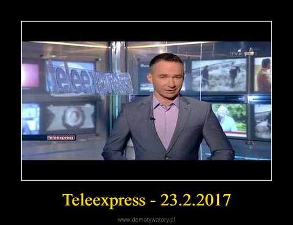 Teleexpress - 23.2.2017 –