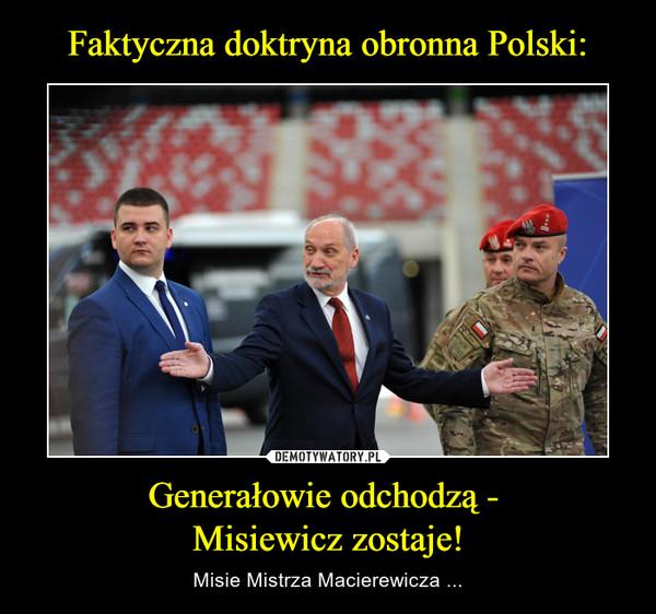 Generałowie odchodzą - Misiewicz zostaje! – Misie Mistrza Macierewicza ...