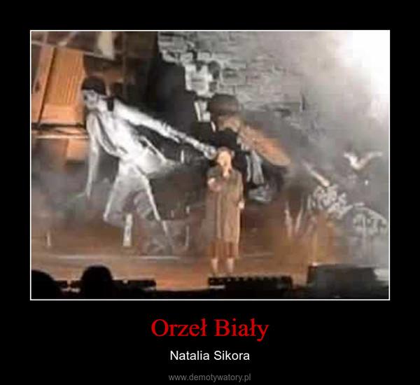 Orzeł Biały – Natalia Sikora