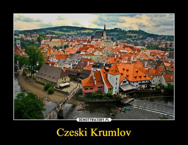 Czeski Krumlov –