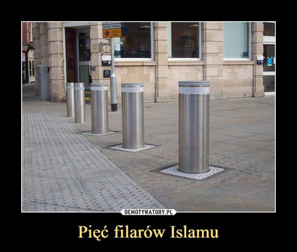 Pięć filarów Islamu –