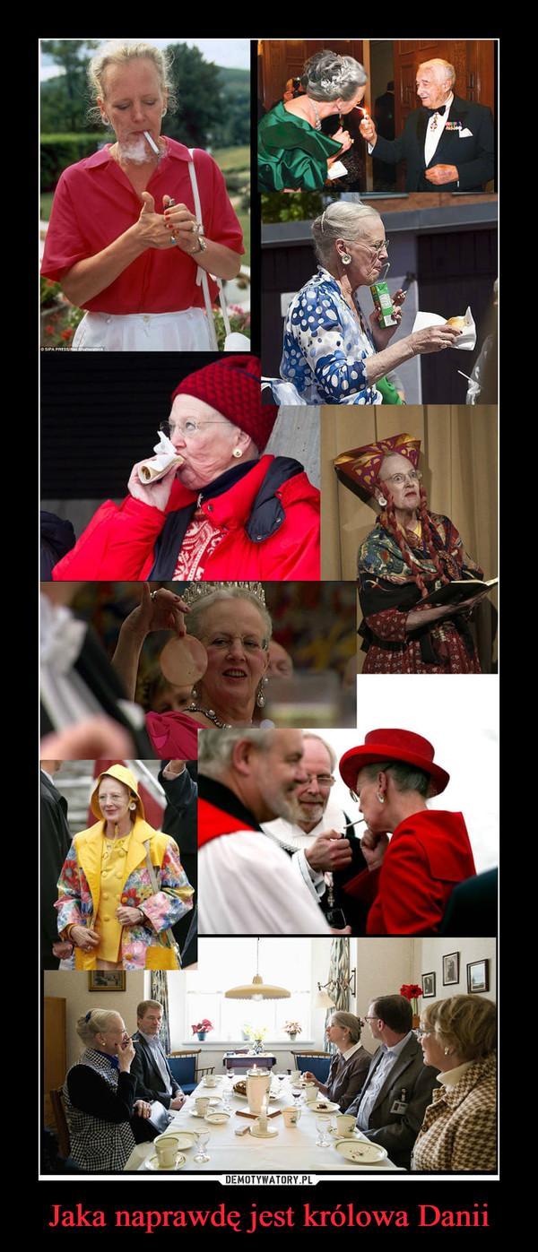 Jaka naprawdę jest królowa Danii –
