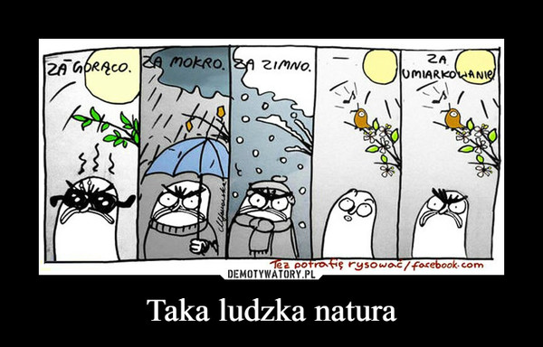 Taka ludzka natura –