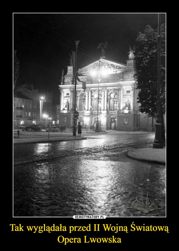 Tak wyglądała przed II Wojną Światową Opera Lwowska –
