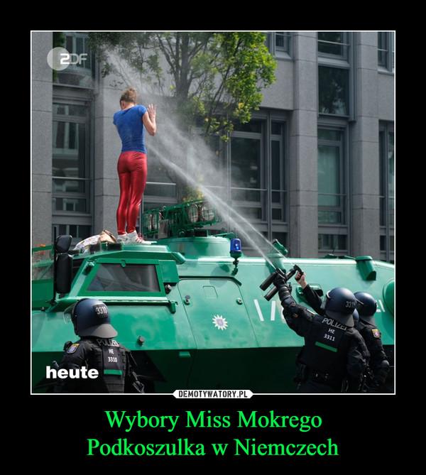 Wybory Miss MokregoPodkoszulka w Niemczech –