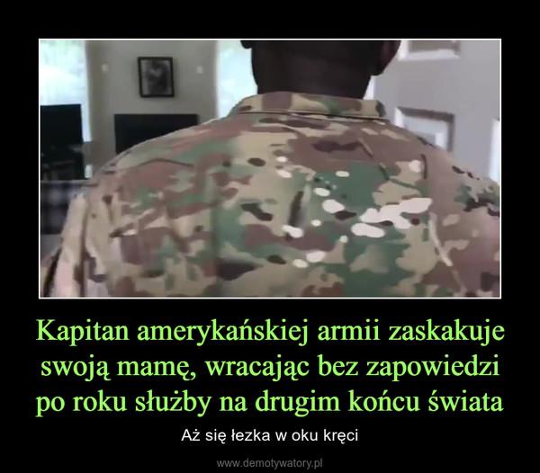 Kapitan amerykańskiej armii zaskakuje swoją mamę, wracając bez zapowiedzi po roku służby na drugim końcu świata – Aż się łezka w oku kręci