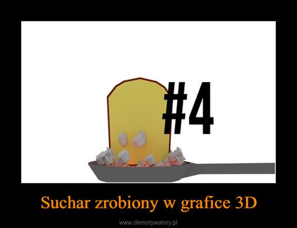 Suchar zrobiony w grafice 3D –
