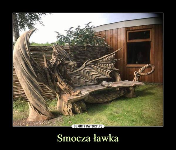 Smocza ławka –
