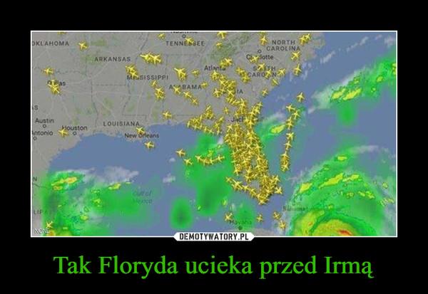 Tak Floryda ucieka przed Irmą –