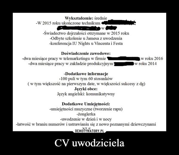 CV uwodziciela –