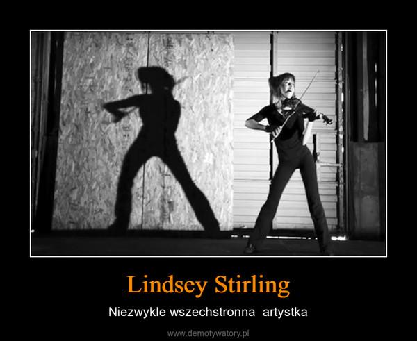 Lindsey Stirling – Niezwykle wszechstronna  artystka