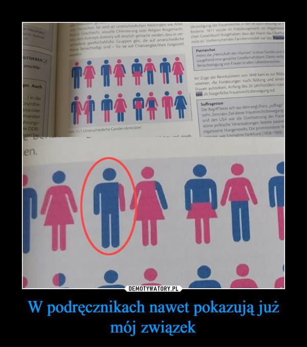 W podręcznikach nawet pokazują już mój związek –