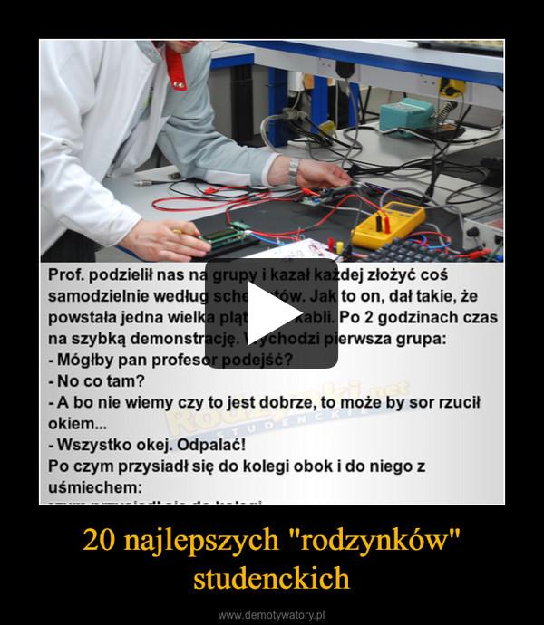 """20 najlepszych """"rodzynków"""" studenckich –"""