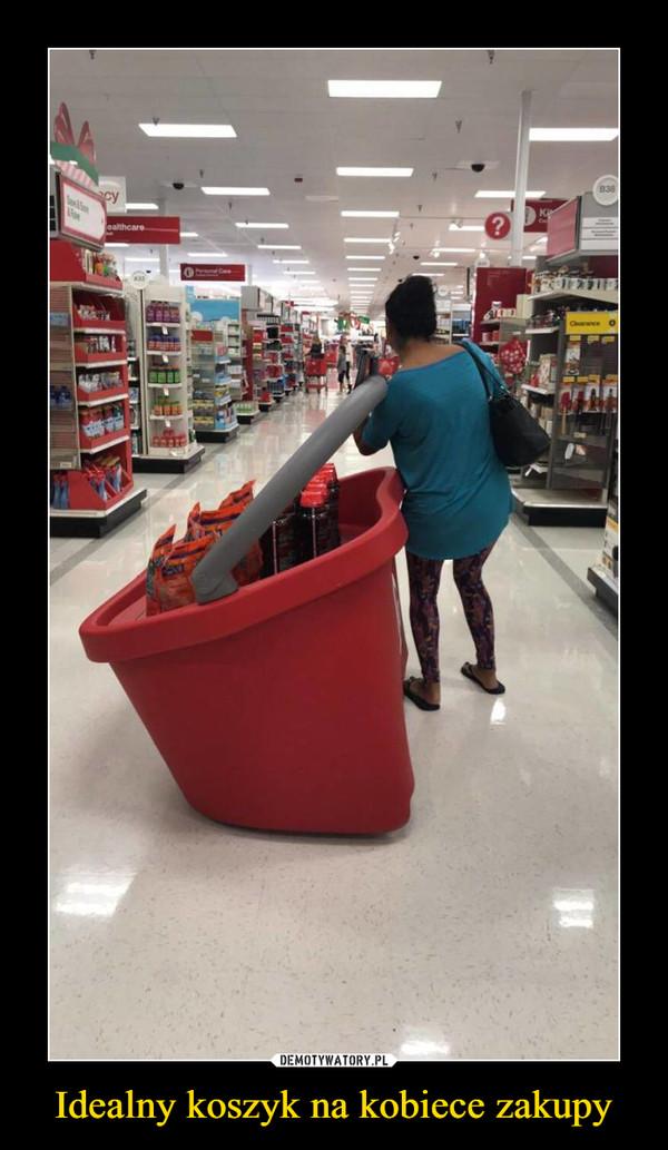 Idealny koszyk na kobiece zakupy –