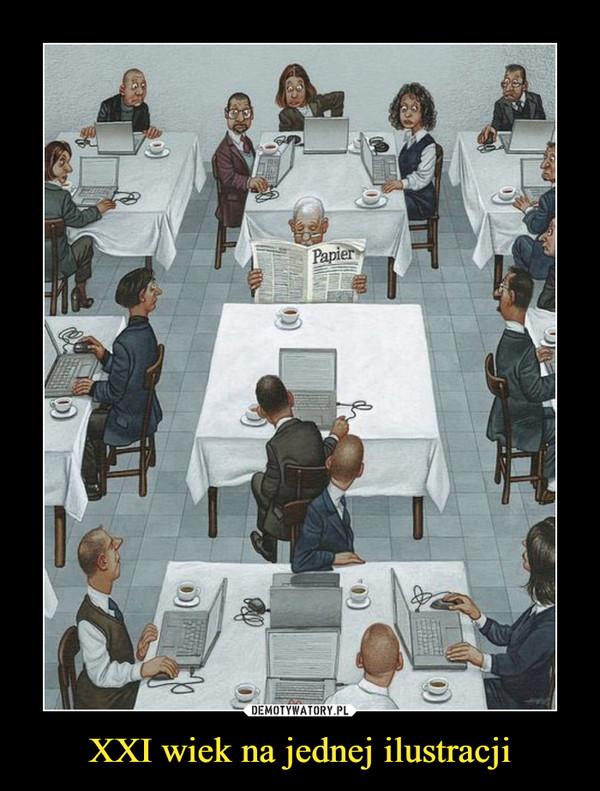 XXI wiek na jednej ilustracji –