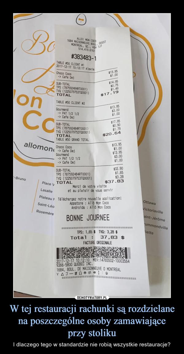 W tej restauracji rachunki są rozdzielane na poszczególne osoby zamawiające przy stoliku – I dlaczego tego w standardzie nie robią wszystkie restauracje?