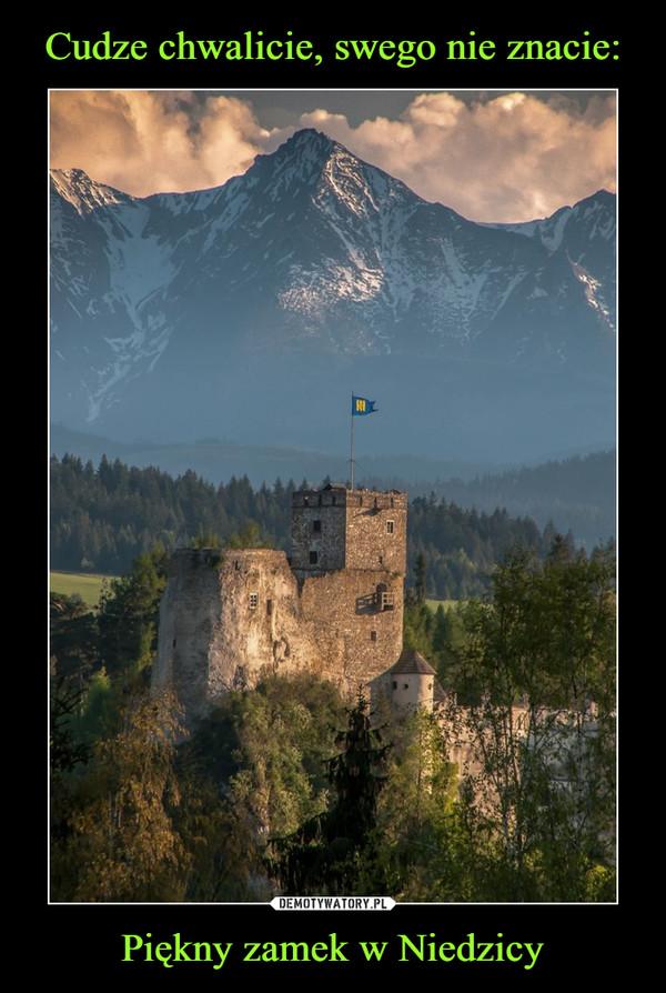Piękny zamek w Niedzicy –