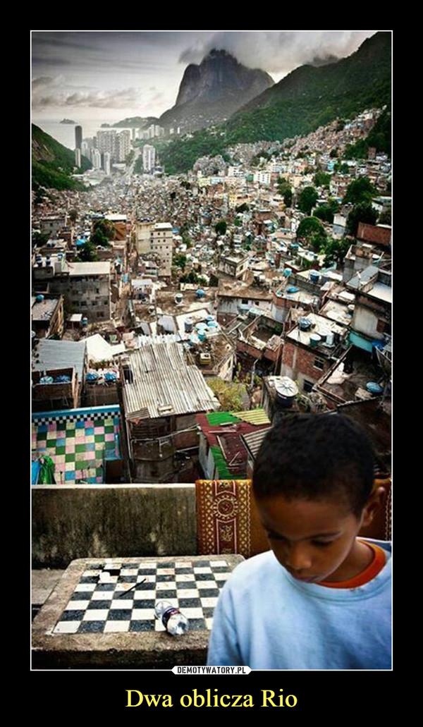 Dwa oblicza Rio –