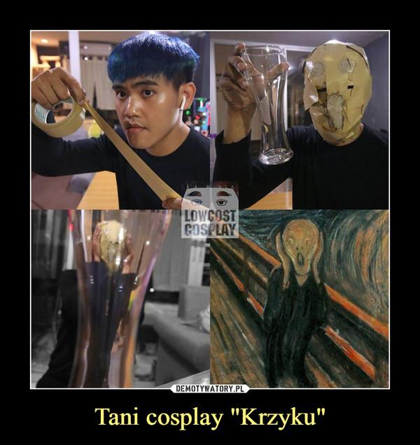 """Tani cosplay """"Krzyku"""" –"""