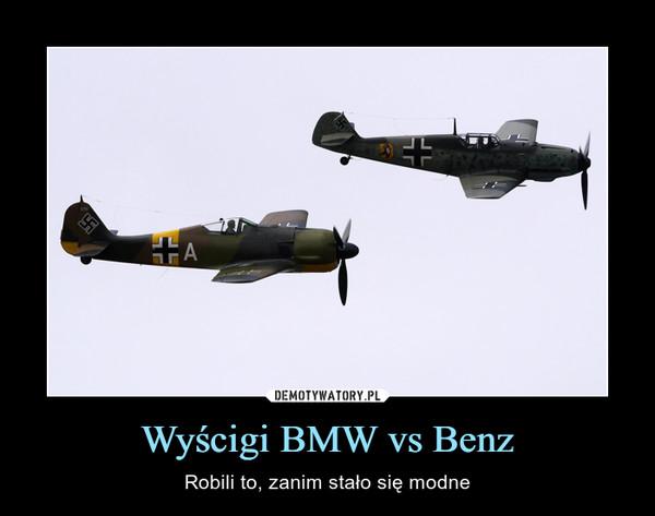 Wyścigi BMW vs Benz – Robili to, zanim stało się modne