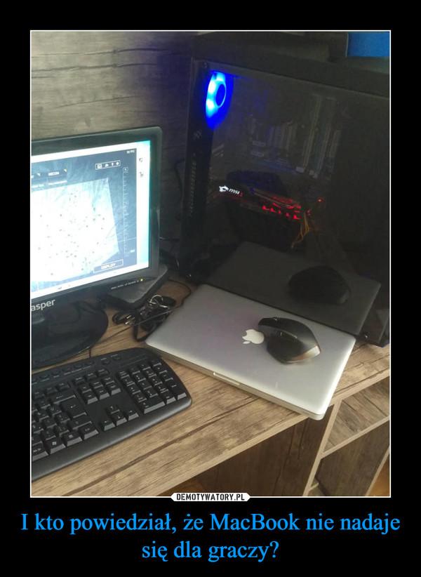 I kto powiedział, że MacBook nie nadaje się dla graczy? –