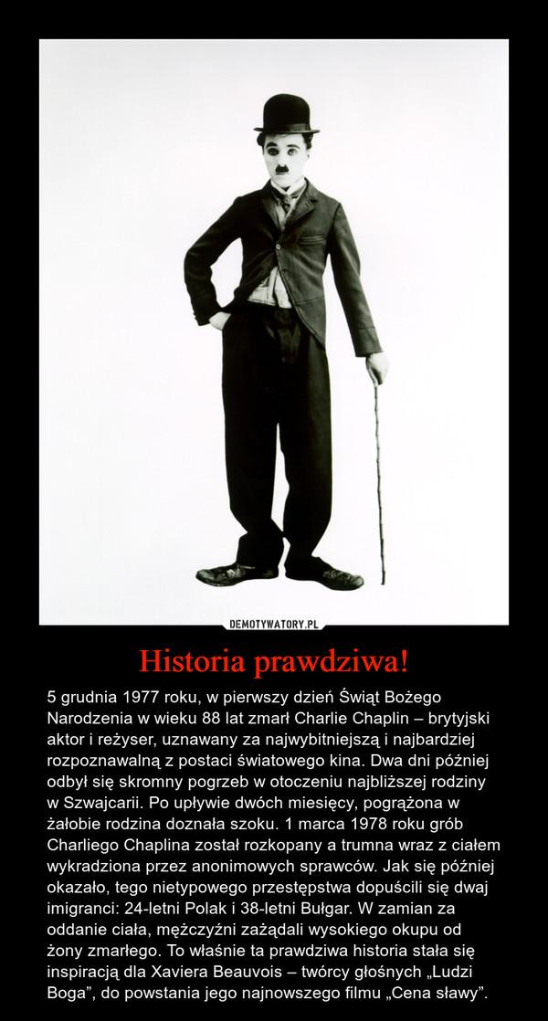 """Historia prawdziwa! – 5 grudnia 1977 roku, w pierwszy dzień Świąt Bożego Narodzenia w wieku 88 lat zmarł Charlie Chaplin – brytyjski aktor i reżyser, uznawany za najwybitniejszą i najbardziej rozpoznawalną z postaci światowego kina. Dwa dni później odbył się skromny pogrzeb w otoczeniu najbliższej rodziny w Szwajcarii. Po upływie dwóch miesięcy, pogrążona w żałobie rodzina doznała szoku. 1 marca 1978 roku grób Charliego Chaplina został rozkopany a trumna wraz z ciałem wykradziona przez anonimowych sprawców. Jak się później okazało, tego nietypowego przestępstwa dopuścili się dwaj imigranci: 24-letni Polak i 38-letni Bułgar. W zamian za oddanie ciała, mężczyźni zażądali wysokiego okupu od żony zmarłego. To właśnie ta prawdziwa historia stała się inspiracją dla Xaviera Beauvois – twórcy głośnych """"Ludzi Boga"""", do powstania jego najnowszego filmu """"Cena sławy""""."""