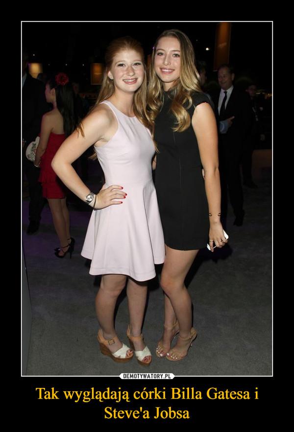 Tak wyglądają córki Billa Gatesa i Steve'a Jobsa –